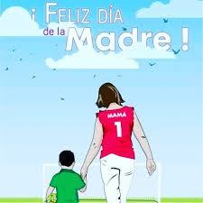 Felíz Día de la Madre para todas las futboleras